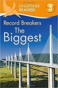 Record Breakers The Biggest : Kingfisher Readers Level 3 (Paper Back)