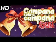 Campana sobre campana, tradicional villancico de Navidad - YouTube