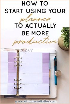 How To Use A Planner Actually Be More Productive