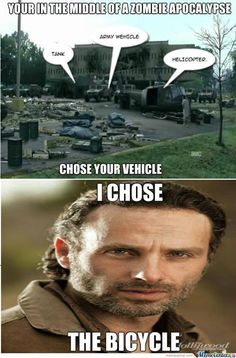 Rick's logic from season 1. At least he has the excuse of head trauma from the coma. The Walking Dead memes