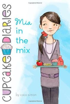 Mia in the Mix (Cupcake Diaries) by Coco Simon. $5.99. Reading level: Ages 8 and up. Series - Cupcake Diaries (Book 2). Publisher: Simon Spotlight; Original edition (May 3, 2011). Author: Coco Simon. Publication: May 3, 2011
