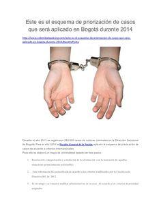 Este es el esquema de priorización de casos que será aplicado en Bogotá durante 2014