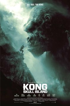 Directed by Jordan Vogt-Roberts.  With Tom Hiddleston, Samuel L. Jackson, Brie Larson, John C. Reilly. A team of scientists explore an uncharted island in the Pacific, venturing into the domain of the mighty Kong, and must fight to escape a primal Eden.