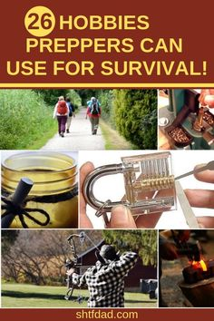 Can you imagine having fun and prepping at the same time? Here are 26 hobbies preppers can use for survival: from hiking, fishing and camping to canning and gardening, amateur radio and more. Take a look and see what you and your family can do for fun and