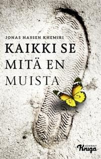 Ullan Luetut kirjat: Jonas Hassem Khemiri: Kaikki se mitä en muista Dont Love, Book Cover Design, Book Worms, Literature, Reading, Books, Literatura, Libros, Envelope Design