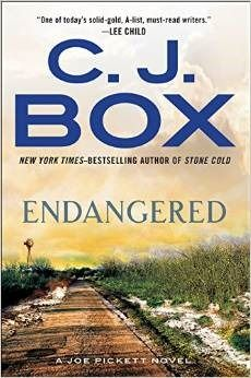 Endangered...New York Times–bestselling writer C. J. Box returns with a thrilling new novel, featuring Wyoming game warden Joe Pickett. A sequel to Stone Cold.  Completes the story of April's rebellion with her 'creepy' cowboy.  Good read.