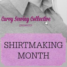 Round-Up of Shirt-Making Resources Online | Curvy Sewing Collective | Bloglovin'