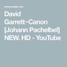 David Garrett~Canon [Johann Pachelbel] NEW. HD - YouTube