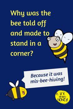 Funny Jokes For Kids, Silly Jokes, Good Jokes, Kids Humor, Bee Happy, Happy Fun, Bee Quotes, Funny Quotes, Classroom Jokes