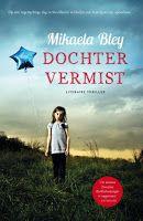 The Book Girl: Recensie: Dochter vermist - Mikaela Bley