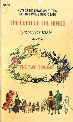 The Two Towers (1954)  (The second book in the Lord of the Rings series)  A novel by J R R Tolkien