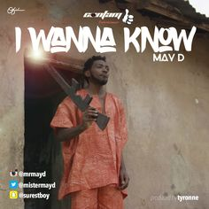 ConFAM musician of ConFam Entertainment – May D is here with I Wanna Know with Tyronne on the beat. New Music, Good Music, Party Songs, Album Songs, News Sites, Download Video, Mp3 Song, Read News, May