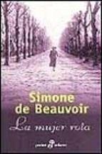 La mujer rota. Simone de Beauvoir. Para ver la disponibilidad de este título en Bibliotecas Públicas Municipales de Zaragoza consulta el catálogo en http://bibliotecas-municipales.zaragoza.es
