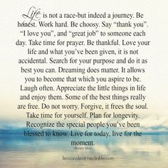 Lessons Learned in Life | Live for today, live for the moment.