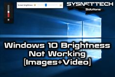 Windows 10 Brightness Not Working [Images+Video] | SYSNETTECH Solutions ---------------------------------------------------------------------------------- Read the Article ►https://goo.gl/qVJmwq ---------------------------------------------------------------------------------- #Windows #Windows10 #Windows8 #Screen #Brightness #Howto #ScreenBrightness #BrightnessError #ChangingBrightness