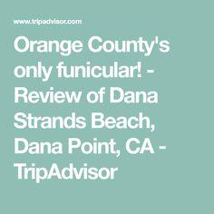 Review of Dana Strands Beach d1c6e9f3954