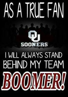 #OU #Sooners #BoomerSooner Oklahoma University Football, Football Quotes, Football And Basketball, Bob Stoops, Disney Signatures, Boomer Sooner, I Dont Like You, We The Best, Family Traditions