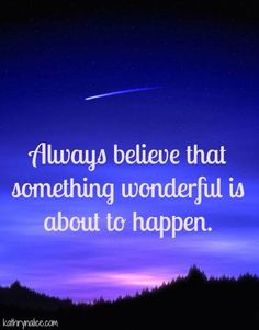 A great reminder to stay hopeful! Always Believe, Daily Reminder, That's Love, Wisdom, Shit Happens