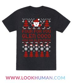 Four for you Glen Coco, you go Glen Coco! Rock this at your next Ugly Sweater Christmas party and get a laugh out of all your friends.