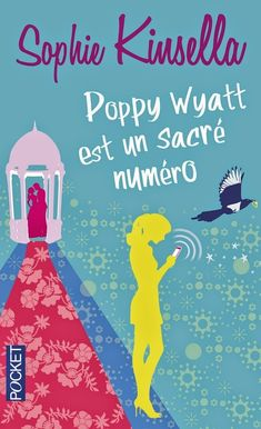 Buy Poppy Wyatt est un sacré numéro by Daphné BERNARD, Sophie KINSELLA and Read this Book on Kobo's Free Apps. Discover Kobo's Vast Collection of Ebooks and Audiobooks Today - Over 4 Million Titles! Feel Good Books, Great Books, My Books, Reading Challenge, Illustrations, Poppies, This Book, Romans, Amazon Fr