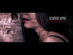 scarless arms - undressed by an unknown (ambient / sexy / score) - YouTube