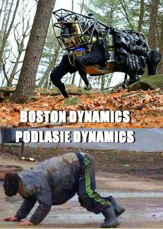 BOSTON DYNAMICS - PODLASIE DYNAMICS #humor #podlasie #boston Boston Dynamics, Polish Memes, Funny Memes, Jokes, Black Art, League Of Legends, Cyberpunk, The Funny, Inventions