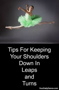 Tips For Keeping Your Shoulders Down In Leaps and Turns - Your Daily Dance Class plans, teaching advice, class ideas, strategies and more for dance teachers and studio owners Dance Teacher, Dance Class, Dance Studio, Ballet Studio, Dance Hip Hop, Dance Like No One Is Watching, Just Dance, Dance Moms, Turns Dance
