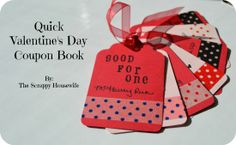 The Scrappy Housewife: Quick Valentine's Day Coupon Book