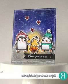 Card by Audrey Takach. Reverse Confetti stamp set and coordinating Confetti Cuts: S'more Love. Valentine's Day card. Anniversary card. Penguins.