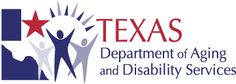 The Texas Department of Aging and Disability Services (DADS) was created to administer long-term services and supports for people who are aging as well as for people with intellectual and physical disabilities. DADS also licenses and regulates providers of these services, and administers the state's Guardianship program. For information on services, call 1-855-937-2372