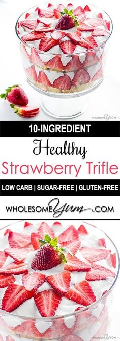Strawberry Trifle (Low Carb, Sugar-free, Gluten-free) - This healthy strawberry trifle recipe is not only gorgeous & delicious, but so easy to make! It happens to be low carb, gluten-free & sugar-free (Gluten Free Recipes Potluck) Low Carb Deserts, Low Carb Sweets, Healthy Sweets, Gluten Free Deserts Easy, Dessert Healthy, Sugar Free Desserts, Sugar Free Recipes, Low Carb Recipes, Sugar Free Trifle Recipe
