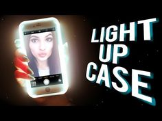 DIY LIGHT UP Phone Case! Take the PERFECT Selfie! - YouTube