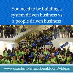 You need to be building a system driven business vs a people driven business http://coachmikemacdonald.com/are-you-building-a-system-driven-business-vs-a-people-driven-business/ #systemdriven #business #businesstips #successtips #networkmarketing #mlm #homebusiness #homebasedbusiness #duplication #leadership #teambuilding