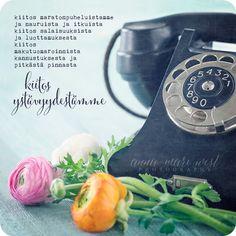 Kortti; Maratonpuhelut | Anna-Mari West Photography Happy Friendship Day, Beautiful Mind, Love People, Life Inspiration, Cool Words, Qoutes, Feelings, Photography, Quote