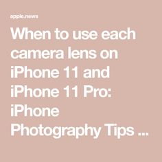 When to use each camera lens on iPhone 11 and iPhone 11 Pro: iPhone Photography Tips & Tricks iMore Shutter Speed Photography, Photography Tips Iphone, Photography Lessons, Photography Camera, White Photography, Iphone Life Hacks, Iphone Camera Hacks, Used Cameras, Photo Tips