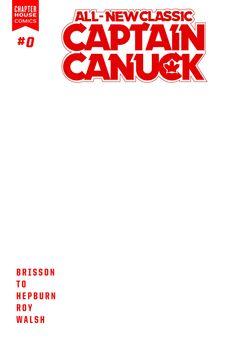 All-New Classic Captain Canuck #0, Blank Variant (DD)