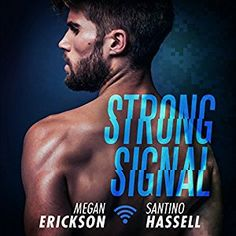 5a0f46f76a88 Title  Strong Signal (Cyberlove Author  Megan Erickson