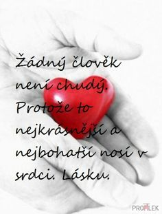 Krásný a pravdivý citát...