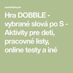 Hra DOBBLE - vybrané slová po S - Aktivity pre deti, pracovné listy, online testy a iné