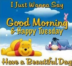 - Happy Tuesday Quotes: Enjoy This New Day! - EnkiQuotes - Happy Tuesday Quotes: Enjoy This New Day! Good Morning Tuesday Images, Happy Tuesday Pictures, Happy Tuesday Morning, Good Morning Sister, Happy Tuesday Quotes, Good Morning Happy, Good Morning Photos, Good Morning Sunshine, Good Morning Greetings