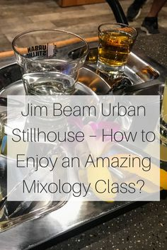 Are you ready to find your inner flair and a touch of je ne sais quoi flamboyance to create a perfect cocktail using Jim Beam's finest bourbon whiskey? This is exactly what you should be prepared for when you visit the Jim Beam Urban Stillhouse in downtown Louisville to enjoy an epic mixology class experience. Whether you are an expert bartender or don't know the difference between a whiskey glass and a shot glass, the mixology class is the perfect experience to learn all about the bourbon…