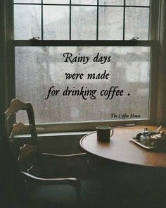 Rainy days and coffee
