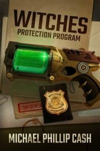 Book Review: WITCHES PROTECTION PROGRAM by Michael Phillip Cash