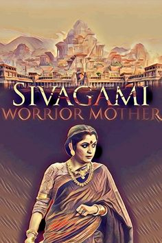 Fan made poster bahubali , sivagami , worrior mother .