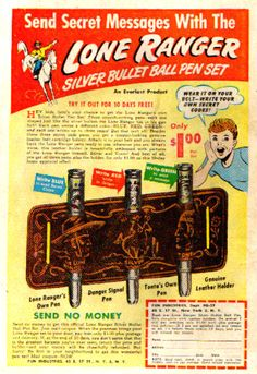 Classic ad for the Lone Ranger Silver Bullet Pen Set. Vintage Comic Books, Vintage Comics, Vintage Ads, Retro Ads, The Lone Ranger, Old Advertisements, Silver Bullet, Happy Trails, Old Ads