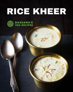 North Indian Recipes, Indian Food Recipes, Easy Indian Dessert Recipes, Easy Indian Sweet Recipes, Milk Recipes, Cooking Recipes, Rice Kheer, Tastemade Recipes, Kheer Recipe