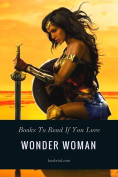 Love Wonder Woman? We think you'll love these books, too.