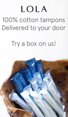 Meet LOLA: 100% organic cotton tampons (no added fragrance, chemicals, synthetics, or dyes), customized assortment, delivered directly to your door. New customers get 2 boxes for price of one. Sign up today!