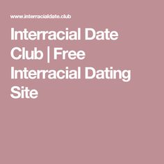 Free interracial online dating sites