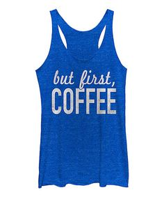 Look at this #zulilyfind! Royal Heather 'But First Coffee' Raw-Edge Racerback Tank #zulilyfinds